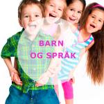 Nettkurs Barn og språk (for barnehageansatte)
